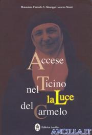 Accese nel Ticino la Luce del Carmelo