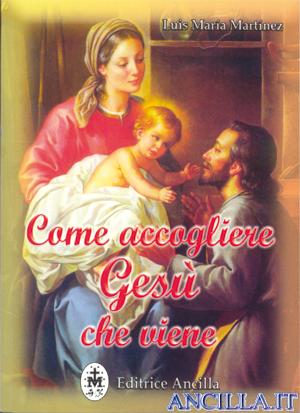 Come accogliere Gesù che viene