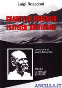 Charles de Foucauld fratello universale