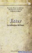 Ester - La seduzione del bene