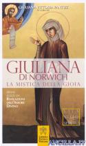 Giuliana di Norwich - La mistica della gioia