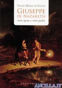 Giuseppe di Nazareth vero sposo e vero padre