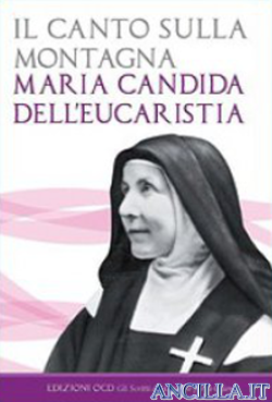 Il canto sulla montagna - Maria Candida dell'Eucaristia