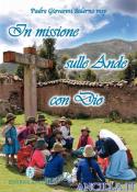 In missione sulle Ande con Dio