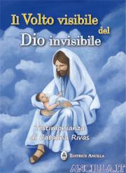 Il Volto visibile del Dio invisibile - Testimonianza di Catalina Rivas