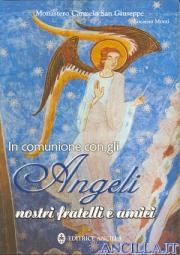 In comunione con gli Angeli nostri fratelli e amici