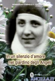 In un silenzio d'amore nel giardino degli Angeli