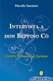 Intervista a Don Beppino Cò - Contro l'armata di Satana