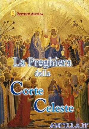 La Preghiera della Corte Celeste