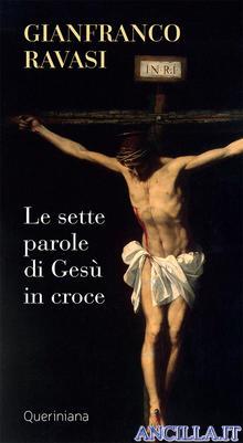 Le sette parole di Gesù in croce