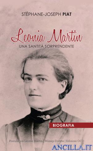 Leonia Martin - Una santità sorprendente
