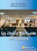 La clinica spirituale del Signore