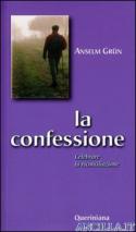 La confessione - Celebrare la riconciliazione