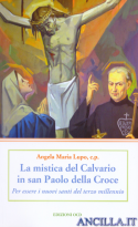 La mistica del Calvario in San Paolo della Croce