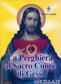 La preghiera al Sacro Cuore di Gesù
