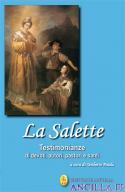 La Salette - Testimonianze di devoti, autori, pastori e santi
