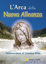 L'Arca della Nuova Alleanza - Testimonianza di Catalina Rivas