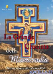La Grande Crociata della Misericordia - Testimonianza di Catalina Rivas