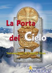 La Porta del Cielo - Testimonianza di Catalina Rivas