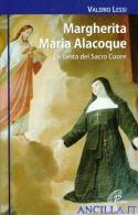 Margherita Maria Alacoque. La santa del Sacro Cuore
