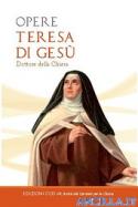 Opere di Teresa di Gesù - Dottore della Chiesa