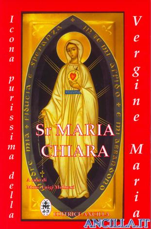 Sr. Maria Chiara - Icona purissima della Vergine Maria