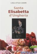 Santa Elisabetta d'Ungheria - Biografia
