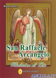 San Raffaele Arcangelo - Medicina di Dio