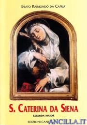 Santa Caterina da Siena. Legenda Maior
