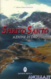Spirito Santo, azione di Dio