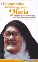 Un cammino sotto lo sguardo di Maria
