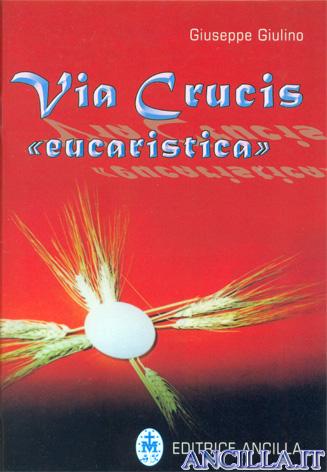 Via Crucis «Eucaristica»