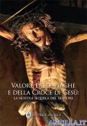 Valore delle Piaghe e della Croce di Gesù: la nostra sequela del Signore