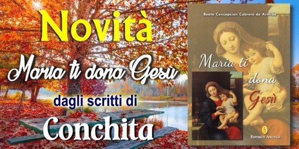 Maria ti dona Gesù