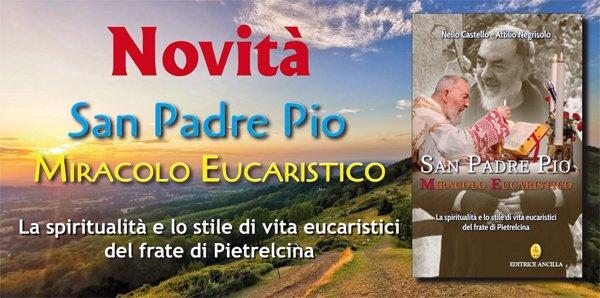 San Padre Pio Miracolo Eucaristico