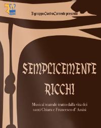 12 DICEMBRE A PRATA DI PORDENONE: Musical SEMPLICEMENTE RICCHI