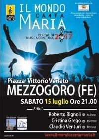 15 LUGLIO A MEZZOGORO: FESTIVAL INTERNAZIONALE DI MUSICA CRISTIANA IL MONDO CANTA MARIA