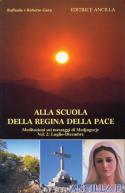 Alla scuola della Regina della Pace - Volume 2