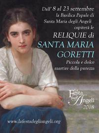 DALL'8 AL 23 SETTEMBRE: RELIQUIE DI SANTA MARIA GORETTI AD ASSISI
