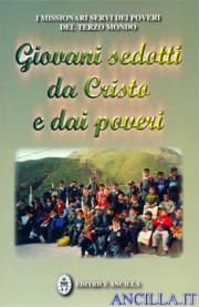 Giovani sedotti da Cristo e dai poveri