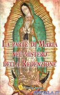 La parte di Maria nel mistero della Redenzione