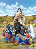 Le 24 glorie di Santa Teresa di Lisieux