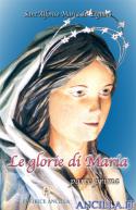 Le glorie di Maria - parte prima
