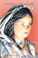 Le glorie di Maria - parte seconda
