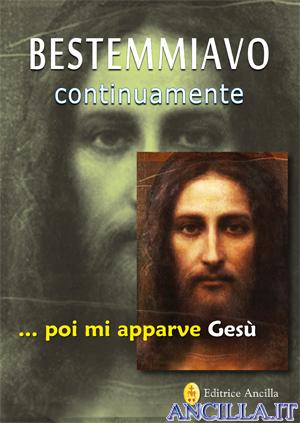 """Lettera di un lettore del libro """"Bestemmiavo continuamente... poi mi apparve Gesù"""""""