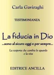 Testimonianza: La fiducia in Dio